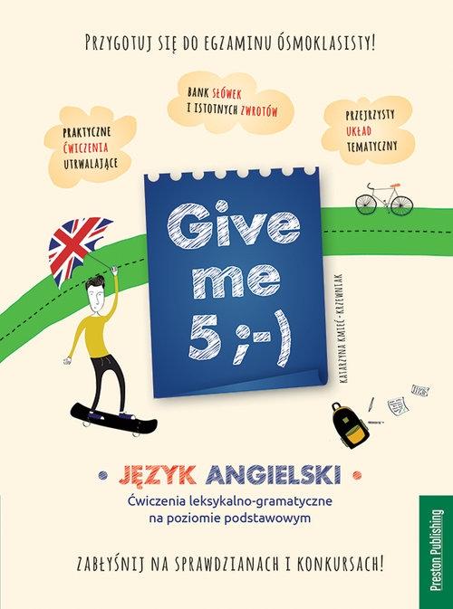 Give me 5 wyd.2 Kmieć-Krzewniak Katarzyna