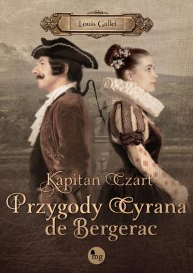 Kapitan Czart. Przygody Cyrana de Bergerac Louis Gallet