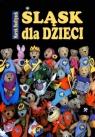 ląsk dla dzieci Marek Szołtysek
