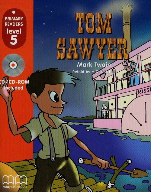 Tom Sawyer z CD Twain Mark, Mitchell H.Q.