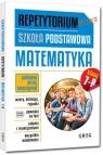 Repetytorium - szkoła podstawowa. Matematyka, kl. 7-8