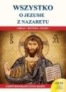 Wszystko o Jezusie z Nazaretu S Molka Jacek