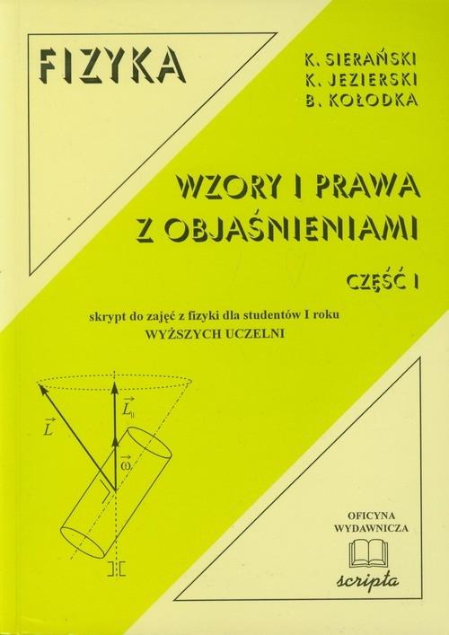 Fizyka Wzory i prawa z objaśnieniami część 1 Sierański Kazimierz, Jezierski Krzysztof, Kołodka Bogumił