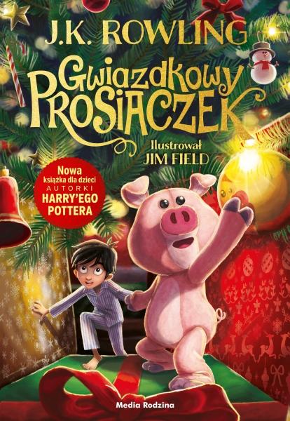 Gwiazdkowy Prosiaczek J.K. Rowling, Jim Field