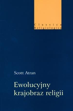 Ewolucyjny krajobraz religii Atran Scott