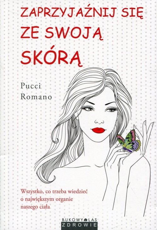 Zaprzyjaźnij się ze swoją skórą Romano Pucci