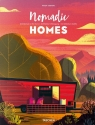 Nomadic Homes. Architecture on the move Jodidio Philip