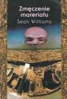 Zmęczenie materiału  Williams Sean