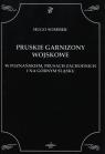 Pruskie Garnizony Wojskowe