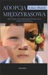 Adopcja międzyrasowa. Refleksje nad pokrewieństwem, rasą i Albański Łukasz