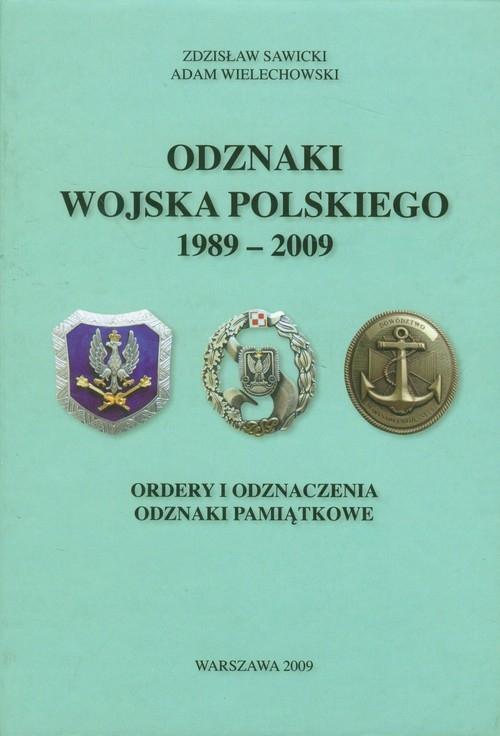 Odznaki Wojska Polskiego 1989-2009 Sawicki Zdzisław, Wielechowski Adam