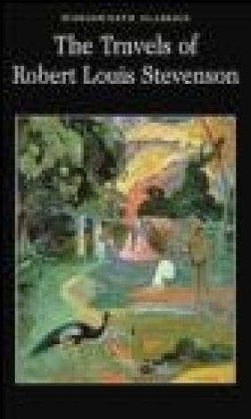 The Travels of Robert Louis Stevenson Roger Cardinal, Robert Louis Stevenson, Robert Stevenson