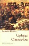 Czytając Clausewitza Heuser Beatrice