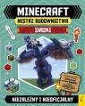 Minecraft. Mistrz budownictwa. Smoki praca zbiorowa