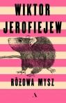 Różowa mysz Jerofiejew Wiktor