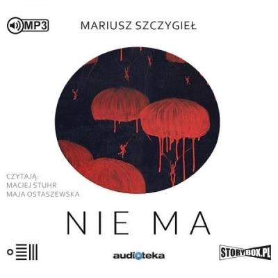 Nie ma audiobook (Audiobook) Mariusz Szczygieł