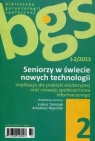 Seniorzy w świecie nowych technologii 1-2/2013