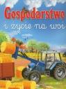 Gospodarstwo i życie na wsi