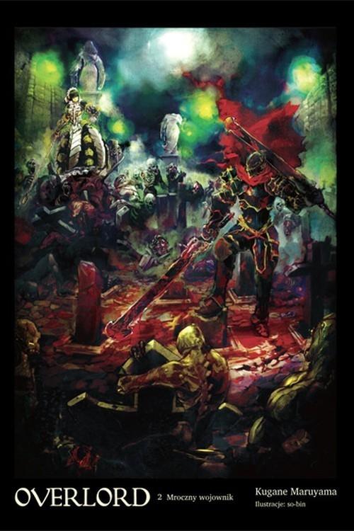Overlord: Mroczny wojownik #2 (LN) Kugane Maruyama