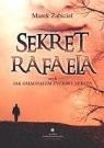 Sekret Rafaela czyli jak osiągnąłem życiowy sukces