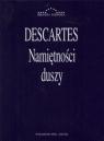 Namiętność duszy  Descartes Rene