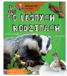 Wojciech Gil opowiada o leśnych rodzinach Gil Wojciech