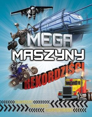 Mega maszyny - Rekordziści Anne Rooney