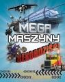 Mega maszyny - Rekordziści