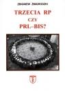 Trzecia RP czy PRL -BIS