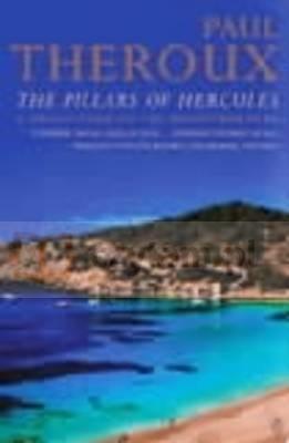 Pillars of Hercules, The Theroux, Paul