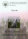 Normy, dewiacje i kontrola społeczna Tom 13