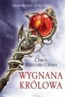 Wygnana królowa Siedem królestw Księga druga Williams Chima Cinda