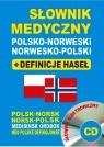 Słownik medyczny polsko-norweski + definicje haseł + CD (słownik elektroniczny)