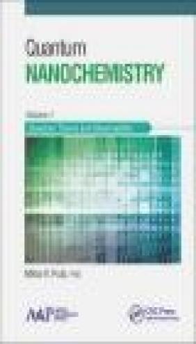 Quantum Nanochemistry: Volume 1