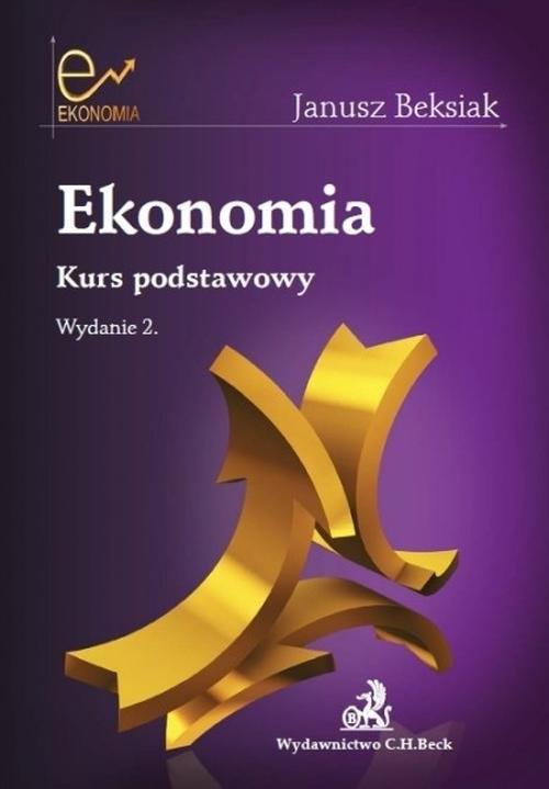 Ekonomia Kurs podstawowy Beksiak Janusz