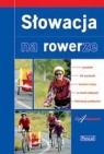 Słowacja. Na rowerze