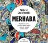 Merhaba Reportaże z tomu Zabójca z miasta moreli  (Audiobook) Szabłowski Witold