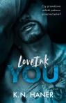 LoveInk You Haner K.N.