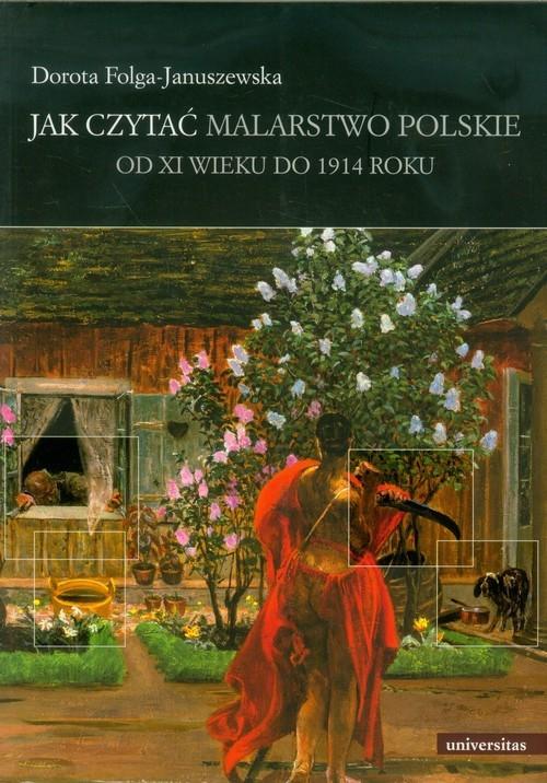 Jak czytać malarstwo polskie Folga-Januszewska Dorota