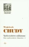 Społeczeństwo zakłamane Esej o społeczeństwie i kłamstwie - 1 Chudy Wojciech