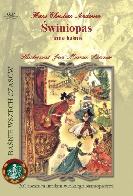 Najpiękniejsze baśnie - Świniopas G&P Hans Christian Andersen