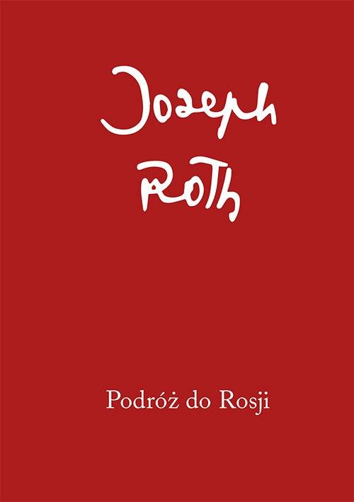 Podróż do Rosji Roth Joseph