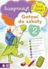 Gotowi do szkoły Zeszyt 2 Bazgroszyt