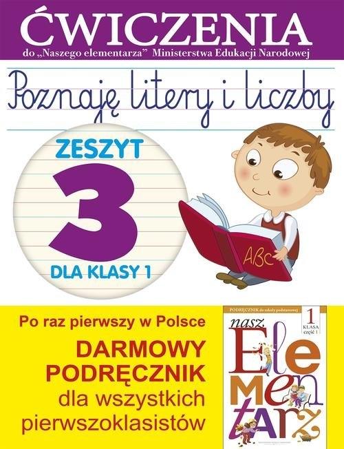 Poznaję litery i liczby 1 Zeszyt 3 Wiśniewska Anna