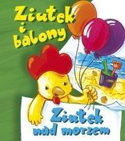 Ziutek i balony Ziutek nad morzem Krassowska Dorota
