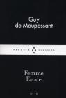Femme Fatale Maupassant Guy