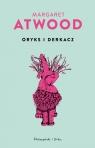 Oryks i Derkacz Margaret Atwood