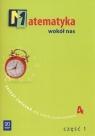 Matematyka wokół nas Zeszyt ćwiczeń dla szkoły podstawowej 4 część 1