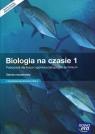Biologia na czasie 1. Podręcznik dla liceum ogólnokształcącego i technikum Zakres rozszerzony