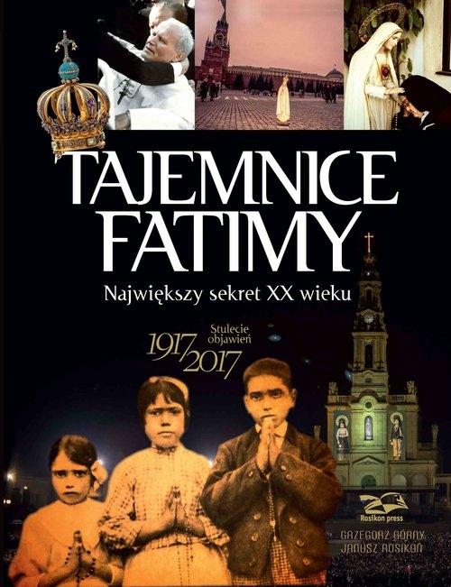 Tajemnice Fatimy Górny Grzegorz, Rosikoń Janusz